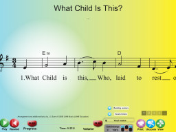 What Child Is This? - SongTorch Multimedia File
