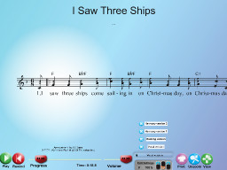 I Saw Three Ships - SongTorch Multimedia File