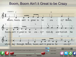 Boom, Boom Ain't it Great to be Crazy - SongTorch Multimedia File