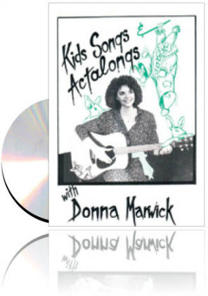 Donna Marwick-O'Brien - Kids Songs & Actalongs Songs Bk & CD
