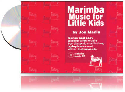 Jon Madin's Marimba Music for Little Kids