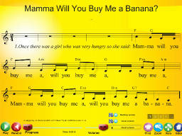 Mamma Will You Buy Me a Banana - SongTorch Multimedia File